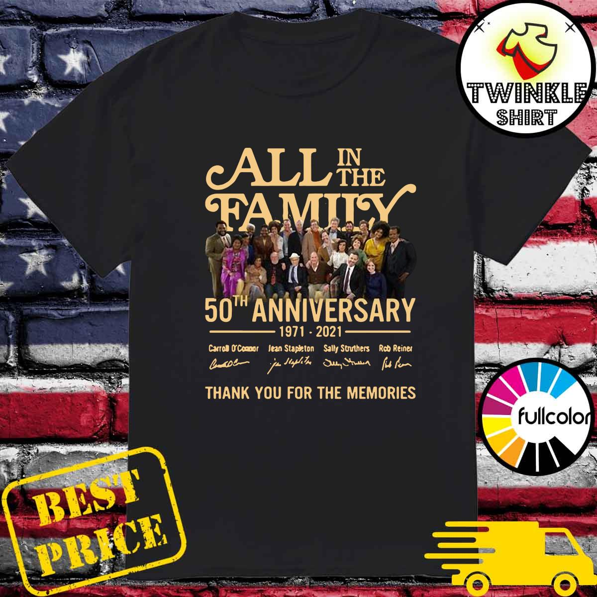 All In The Family 50th Anniversary 1971 2021 Signatures Thanks For The Memories Shirt
