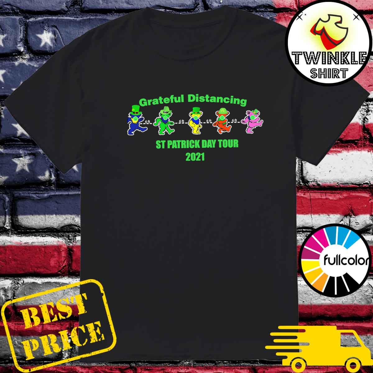Grateful Distancing St Patricks Day Tour 2021 shirt
