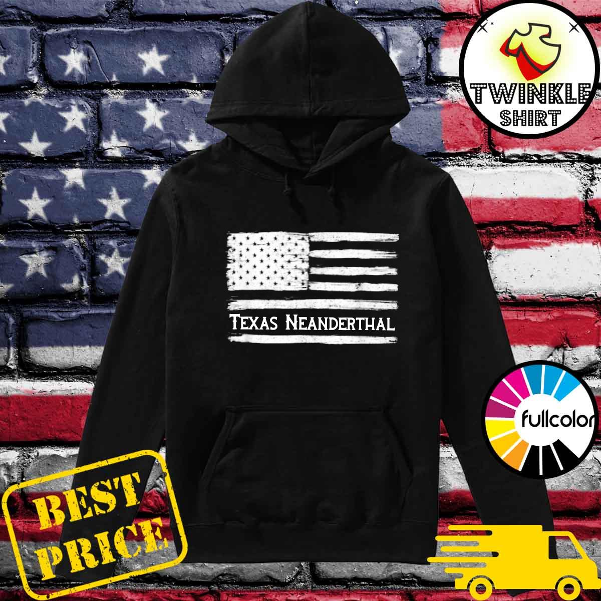 Official Texas Neanderthal American Flag Shirt Hoodie