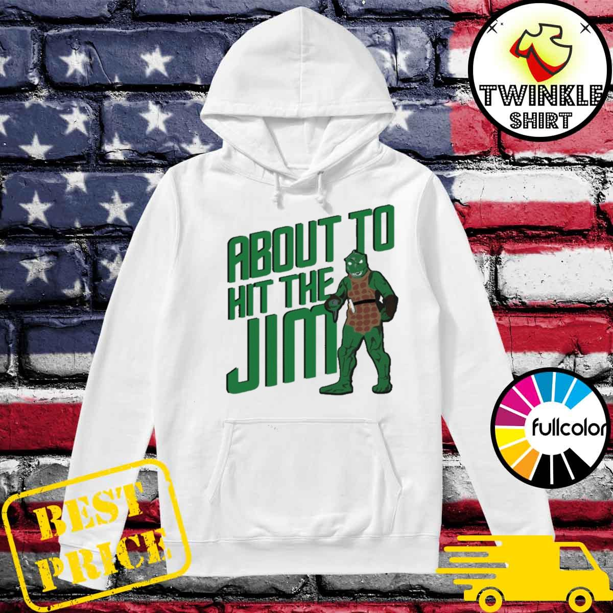 Star Trek about to hit the Jim T-Shirt Hoodie