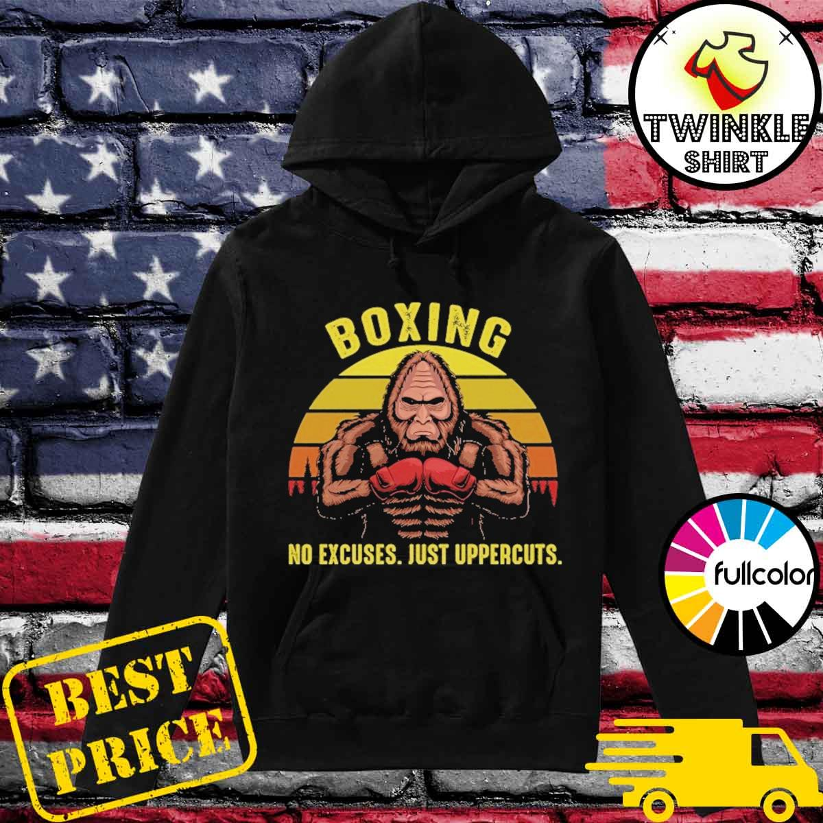 Official Bigfoot Boxing No Excuses Just Uppercuts Vintage Shirt Hoodie