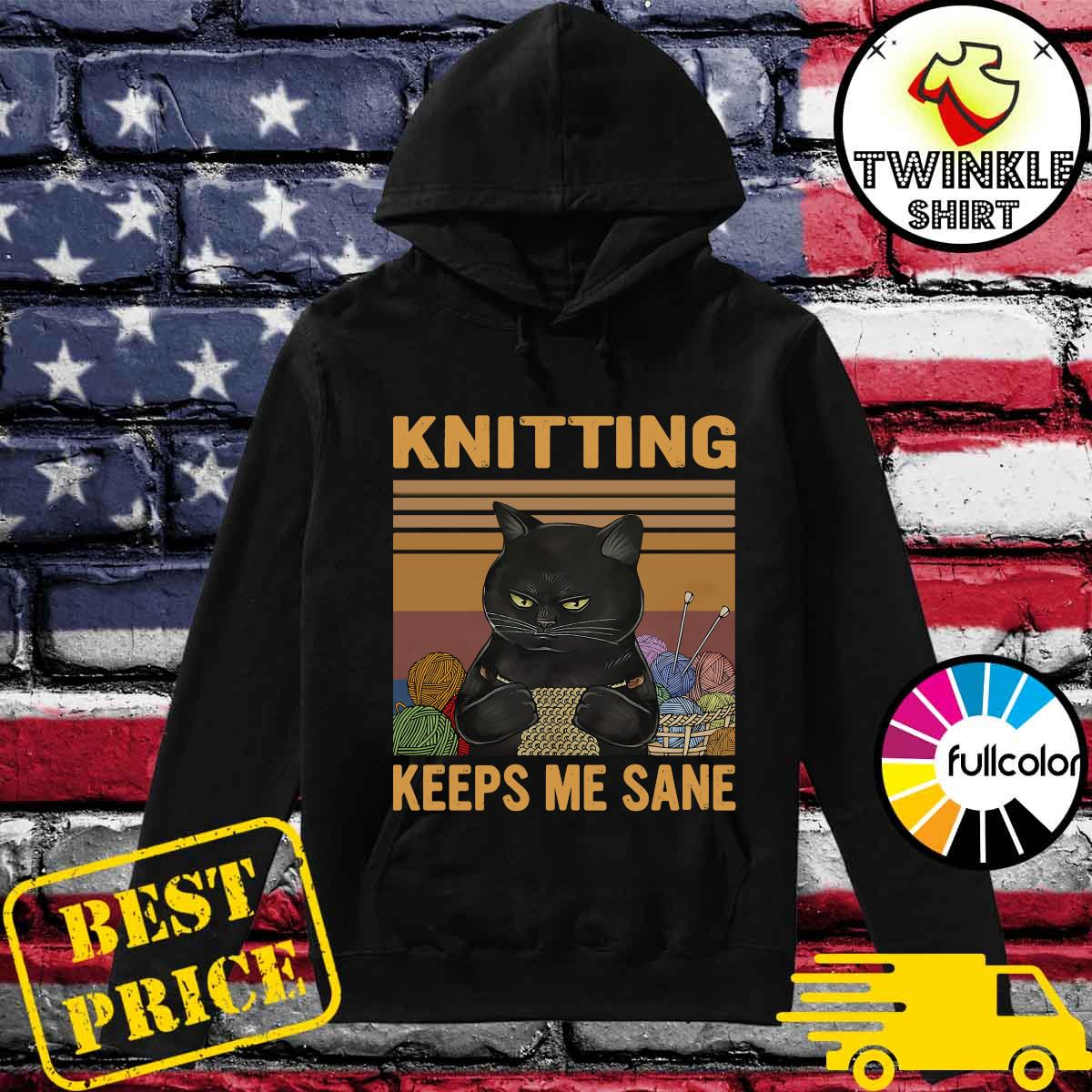 Official Black Cat Knitting Keeps Me Sane Vintage Shirt Hoodie