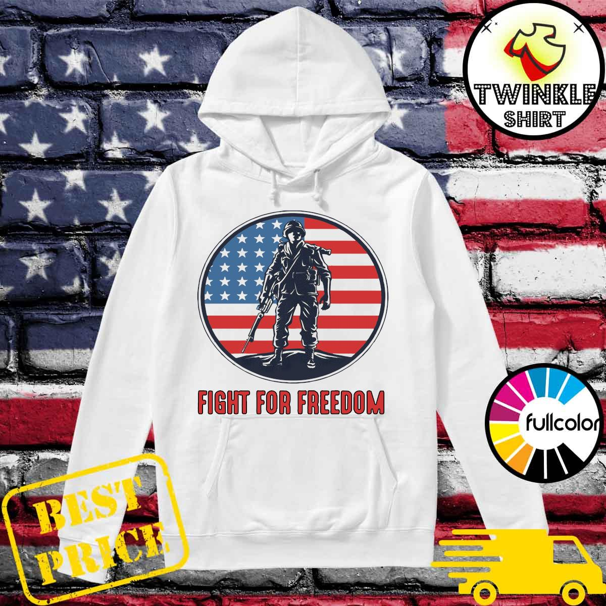 Official Fight For Freedom American Flag Shirt Hoodie