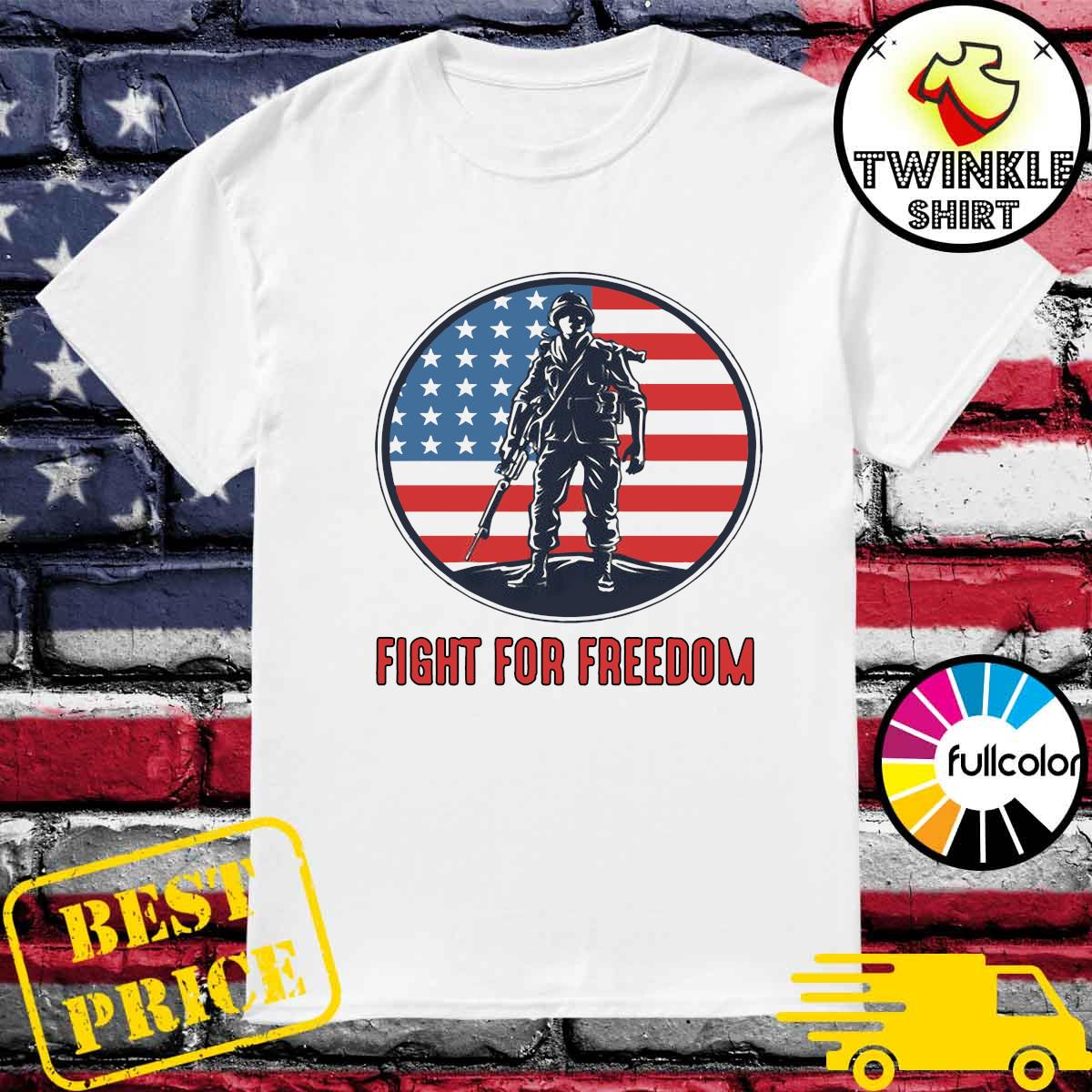 Official Fight For Freedom American Flag Shirt