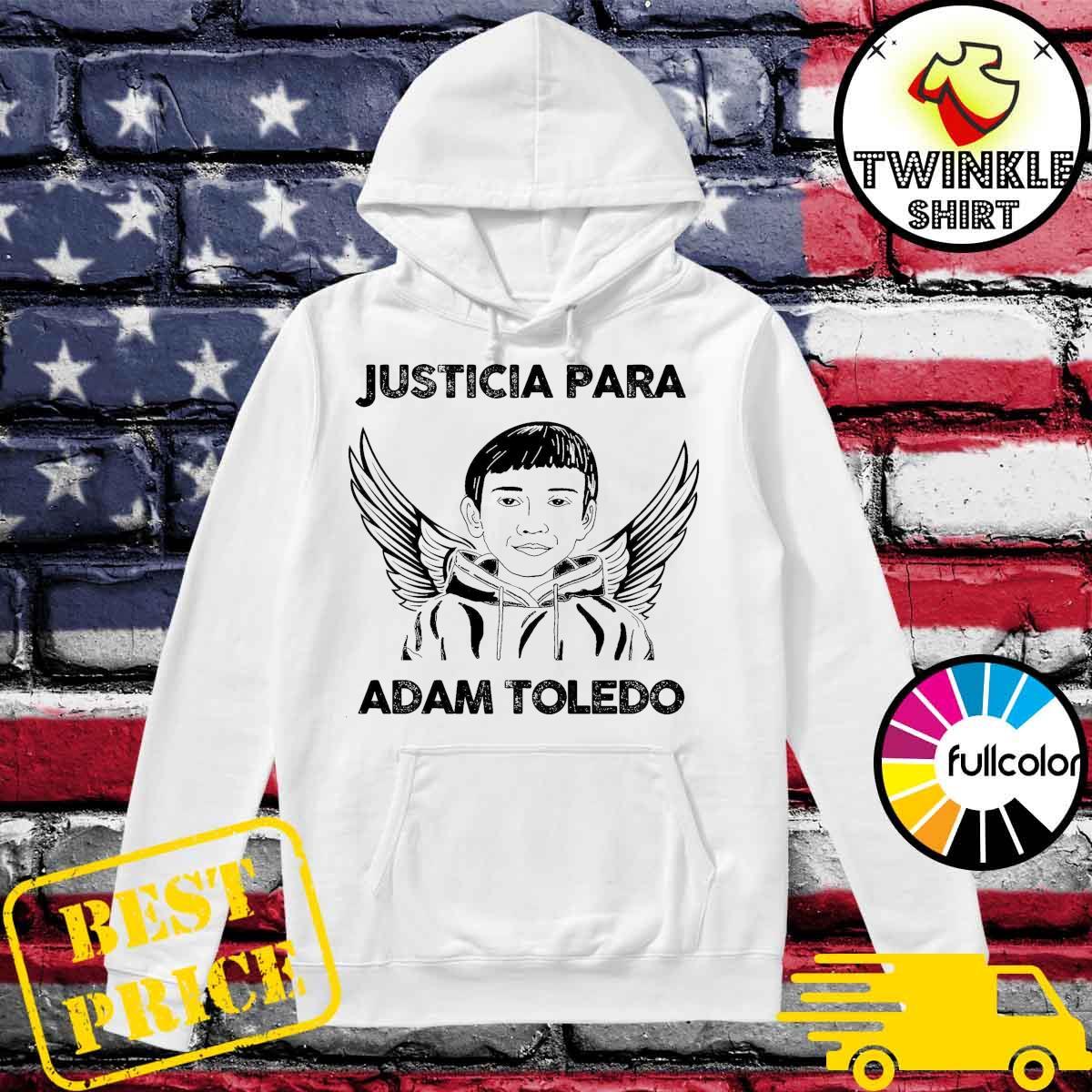 Official Justicia Para Adam Toledo Shirt Hoodie