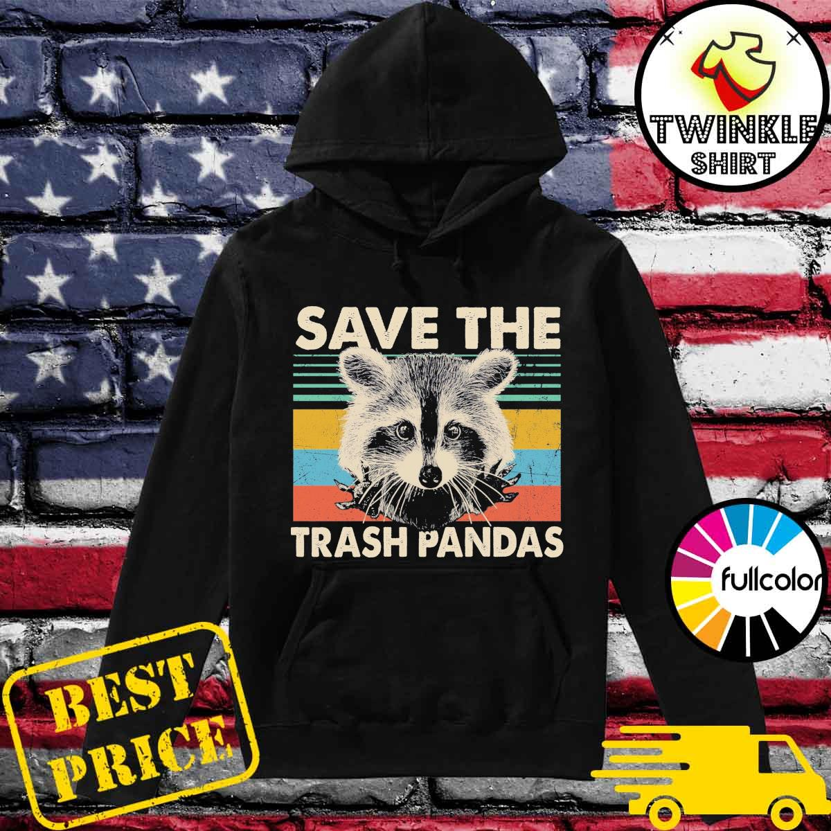 Official Raccoon Save The Trash Pandas Vintage Retro Shirt Hoodie