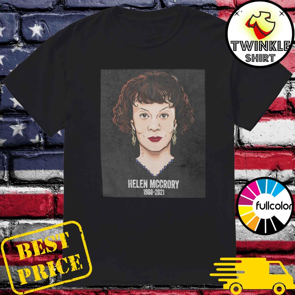 Official RIP Helen Mccrory 1968-2021 REST IN PEACE Shirt