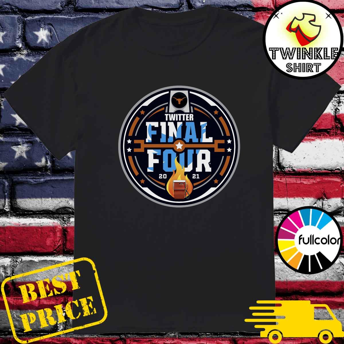 Official Twitter Final Four 2021 Basketball Shirt, hoodie, sweater, long  sleeve and tank top