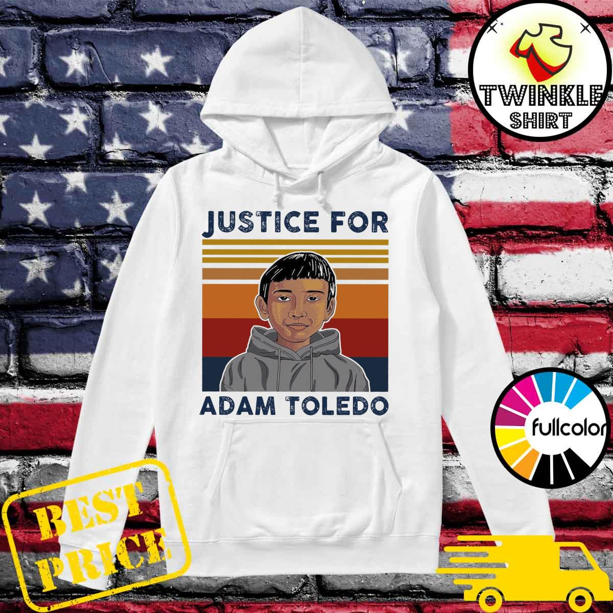 Official Vintage Justice Adam Toledo - Rip Adam Toledo Shirt Hoodie