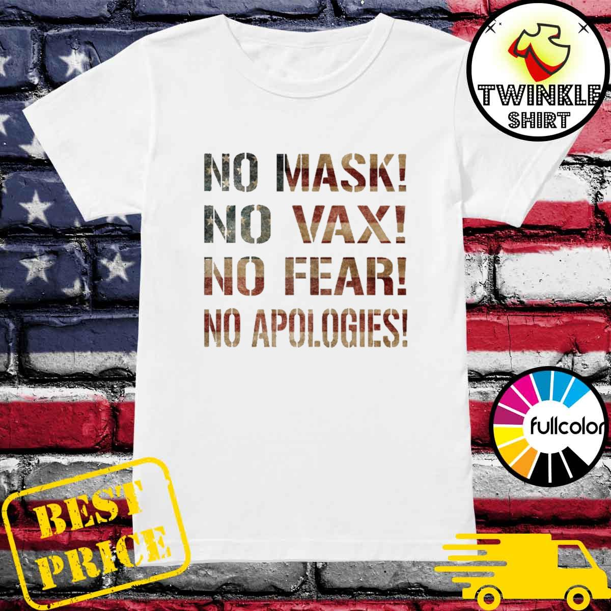 No mask No Vax No Fear No Apologies Ladies