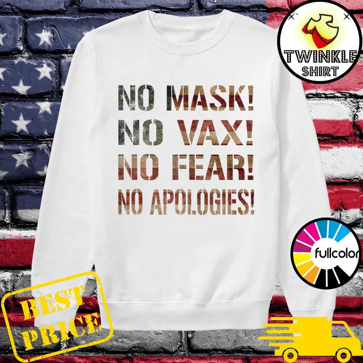 No mask No Vax No Fear No Apologies Sweater