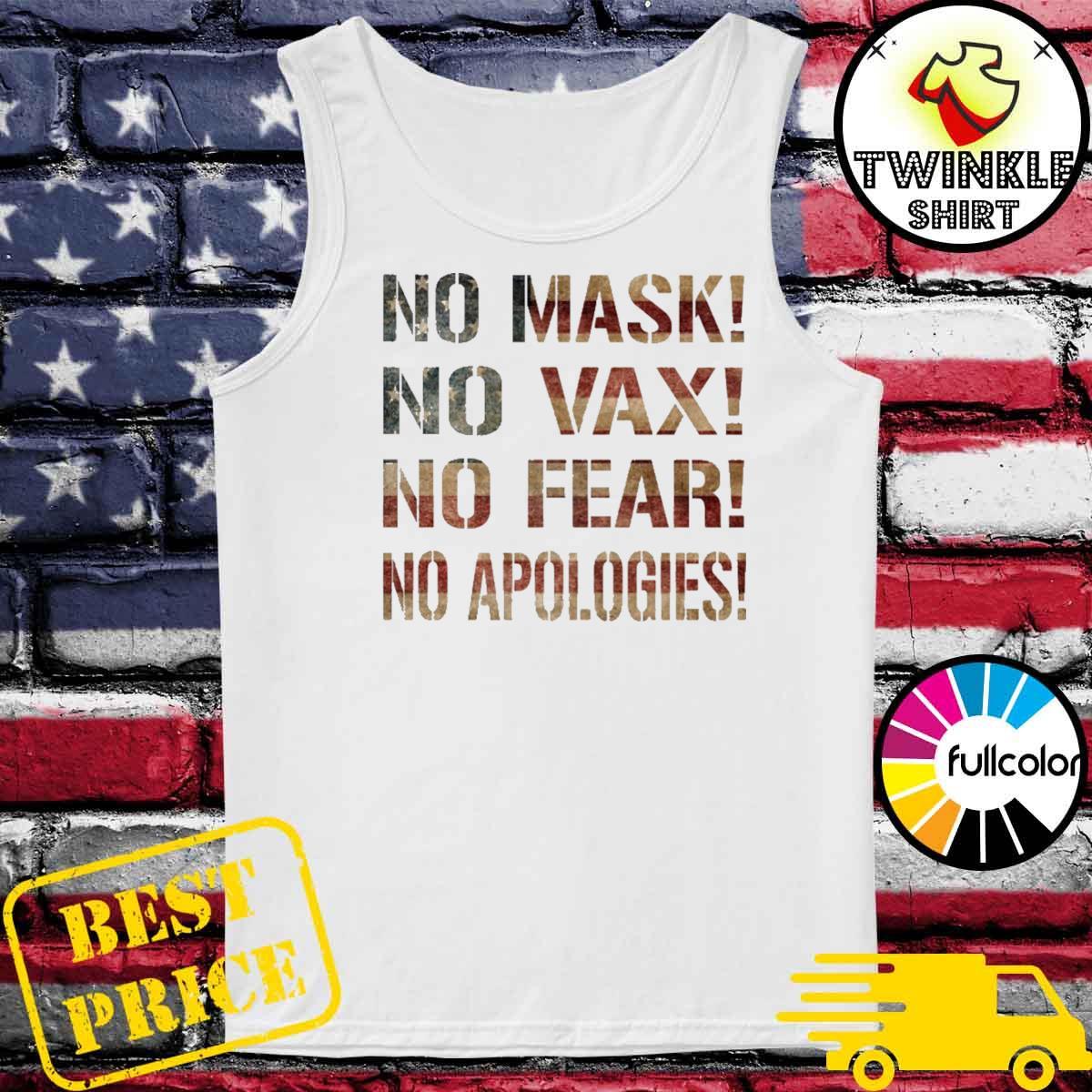 No mask No Vax No Fear No Apologies Tank-top