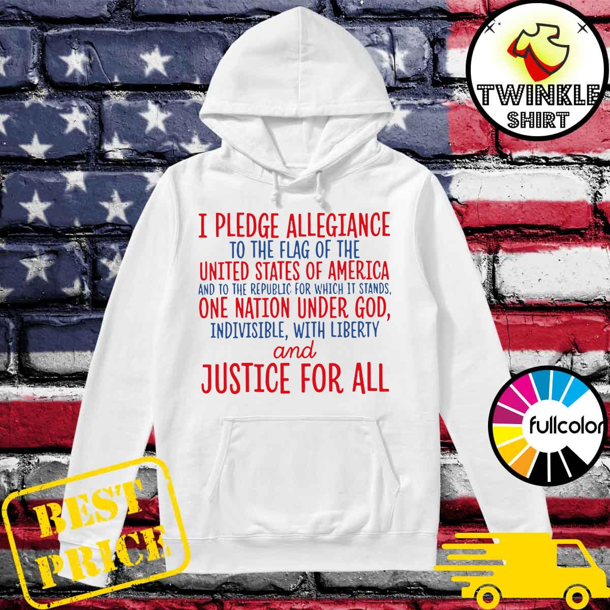 Official Land Of The Free Pledge Of Allegiance To The Flag Of United States Of America Shirt Hoodie