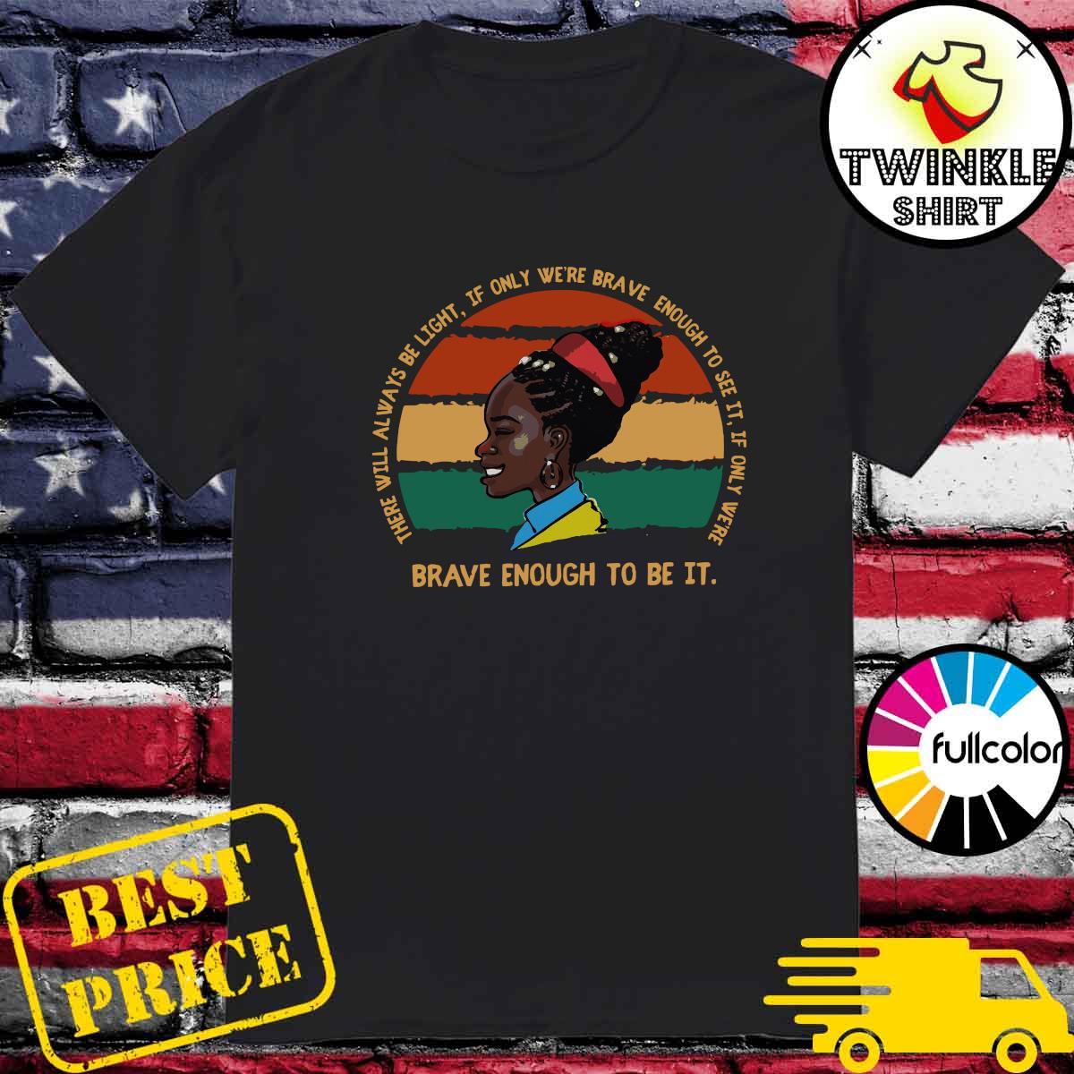 Official Retro Vintage Amanda Gorman Brave Enough To Be It Shirt
