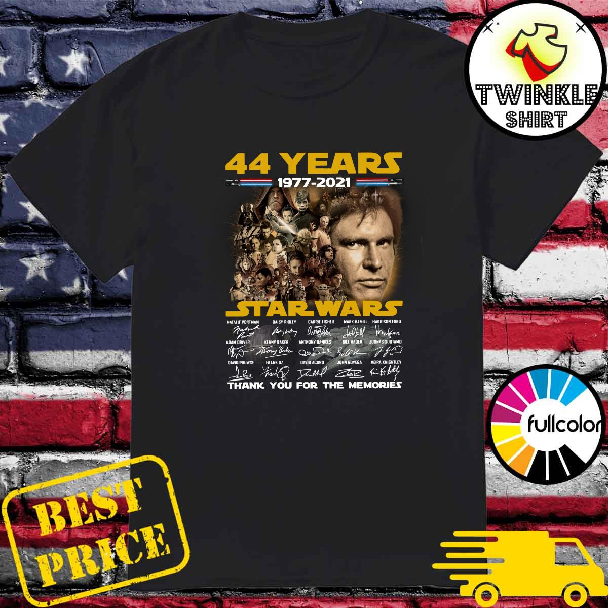 Official Star Wars 2021 With 44 Years 1977 2021 Signatures Thank You For The Memories Shirt