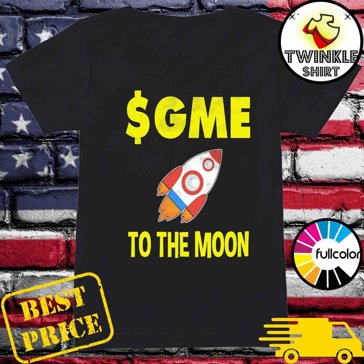 $GME To The Moon Ff GameStonk Shirt Ladies