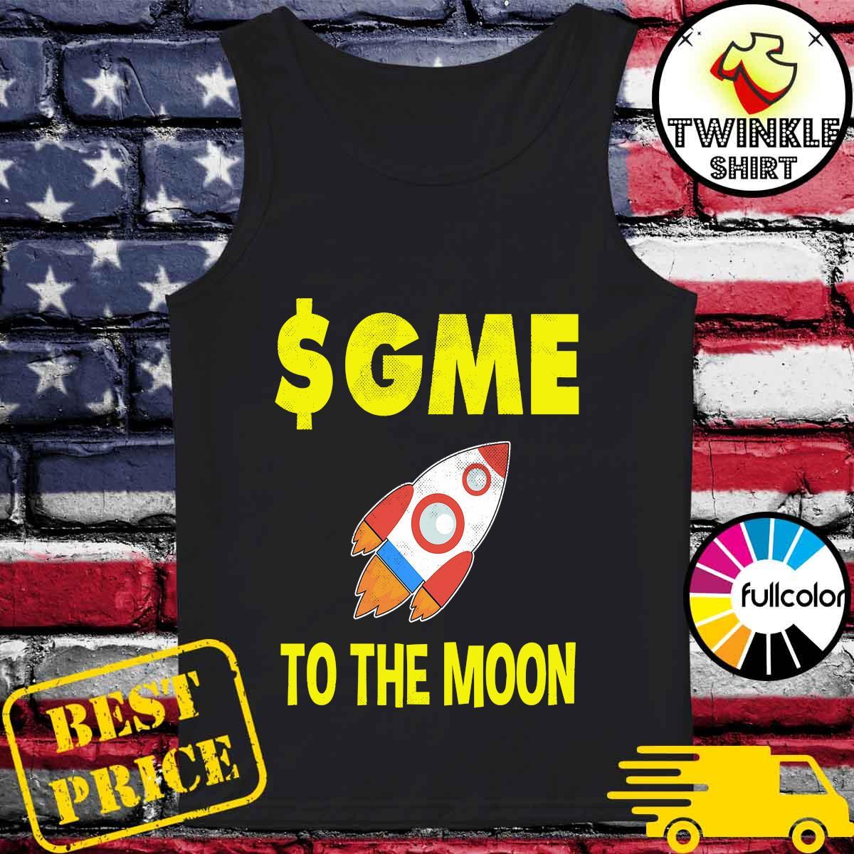 $GME To The Moon Ff GameStonk Shirt Tank-top